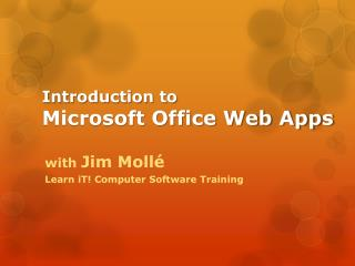Introduction to Microsoft Office Web Apps