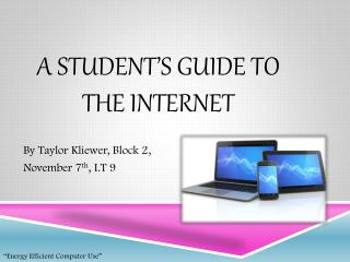 A Student's Guide To The Internet