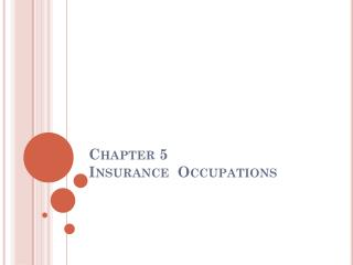 Chapter 5 Insurance  Occupations