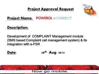 Project  Team Prathamesh Vidya Redekar Chinmay Chavan Project  Coordinator P. K. Singh Business Sponsor / Project Leade