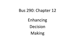 Bus 290: Chapter 12