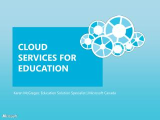 Cloud Services for Education