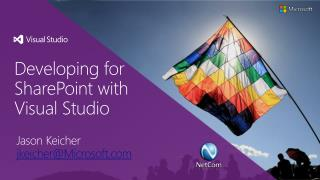 Developing for SharePoint with Visual Studio