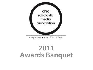2011 Awards Banquet