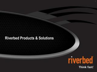 Riverbed Products & Solutions