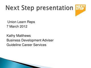 Next Step presentation