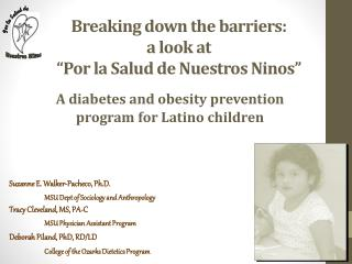 Breaking down the barriers:  a look at  � Por  la  Salud  de  Nuestros Ninos �