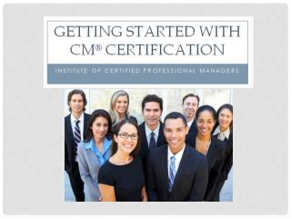 Who is ICPM? Founded by the NMA/IMC in 1974  A global advocate for managerial  excellence T he  largest  US-based  mana