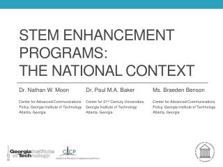 STEM Enhancement Programs:  The National Context
