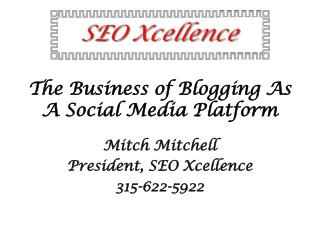 The Business of Blogging As A Social Media Platform