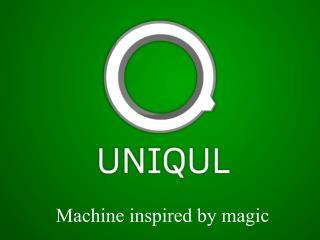 Machine inspired by magic