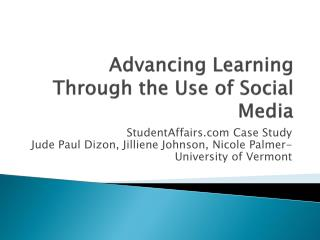 Advancing Learning Through the Use of Social Media