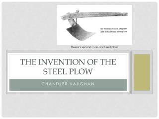 The invention of the Steel plow