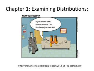 Chapter 1: Examining Distributions:
