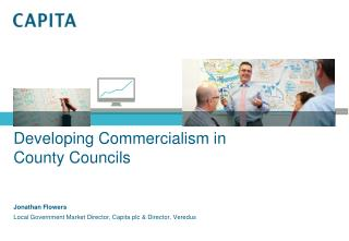 Developing Commercialism in  County Councils