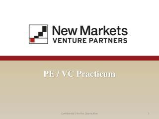PE / VC Practicum