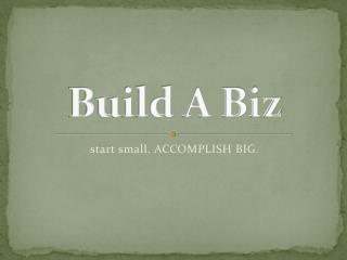 Build A Biz