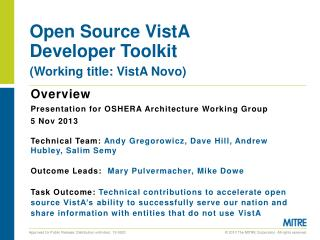 Open Sourc e VistA Developer Toolkit (Working title: VistA Novo)