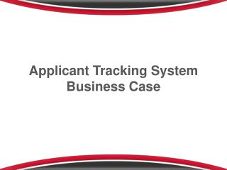 Applicant  T racking System Business Case