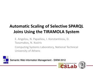 Automatic Scaling of Selective SPARQL Joins Using the TIRAMOLA System