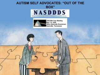 AUTISM SELF ADVOCATES:  OUT OF THE BOX