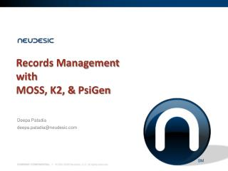 Records Management with MOSS, K2, &  PsiGen