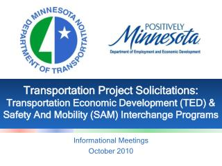Transportation Project Solicitations: Transportation Economic Development (TED) & Safety And Mobility (SAM) Interchange