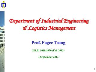 Department of Industrial Engineering  & Logistics Management