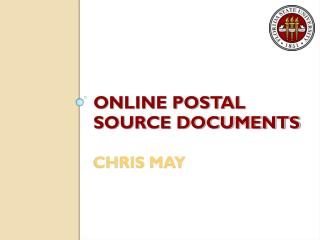 Online Postal source documents chris may