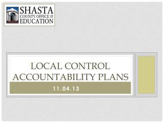 LOCAL CONTROL ACCOUNTABILITY PLANS