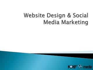 Website Design & Social Media Marketing