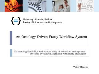 An Ontology-Driven Fuzzy Workflow System