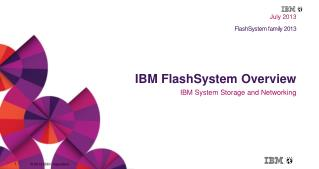 IBM  FlashSystem Overview