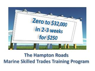 The Hampton Roads  Marine Skilled Trades Training Program