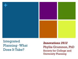 Integrated Planning−What Does It Take?