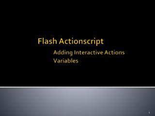 Flash Actionscript Adding Interactive Actions 	Variables