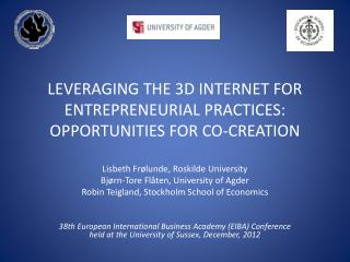LEVERAGING THE 3D INTERNET FOR ENTREPRENEURIAL PRACTICES: OPPORTUNITIES FOR CO-CREATION