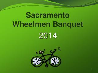 Sacramento Wheelmen Banquet