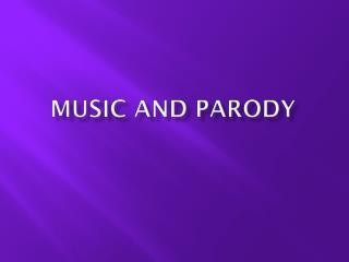 Music and Parody