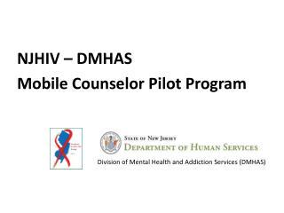NJHIV – DMHAS Mobile Counselor Pilot Program