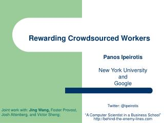 Rewarding Crowdsourced Workers