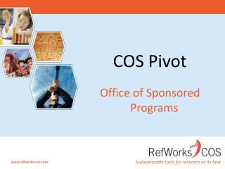 COS Pivot