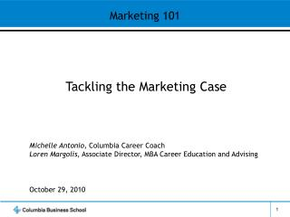 Tackling the Marketing Case