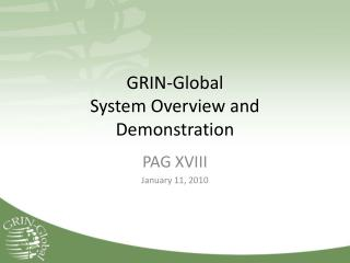 GRIN-Global System Overview and Demonstration
