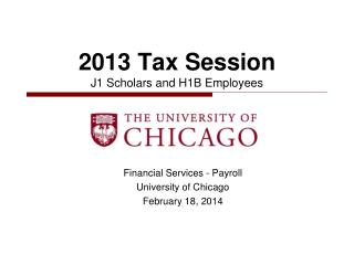 2013  Tax Session  J1 Scholars and H1B  Employees