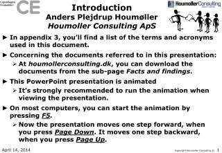 Introduction Anders Plejdrup Houmøller Houmoller Consulting ApS