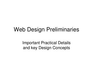 Web  Design Preliminaries