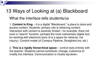 13 Ways of Looking at (a) Blackboard