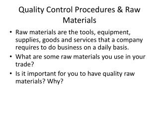 Quality Control Procedures & Raw Materials