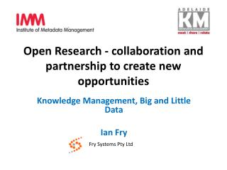Open Research - collaboration and partnership to create new opportunities